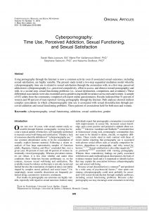 Cyberpornography: Time Use, Perceived Addiction, Sexual Functioning, and Sexual Satisfaction