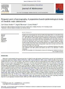 Frequent users of pornography. A population based epidemiological study of Swedish male adolescents