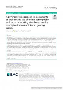 A psychometric approach to assessments of problematic use of online pornography and social networking sites based on the conceptualizations of internet gaming disorder