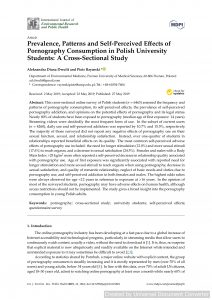 Prevalence, Patterns and Self-Perceived Effects of Pornography Consumption in Polish University Students: A Cross-Sectional Study