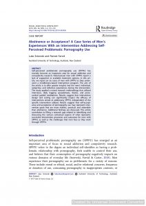Abstinence or Acceptance? A Case Series of Men's Experiences With an Intervention Addressing Self-Perceived Problematic Pornography Use